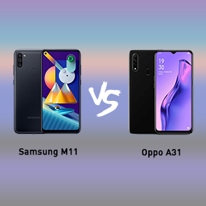 samsung galaxy m11 VS oppo a31