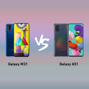 samsung galaxy m31 VS samsung galaxy a51